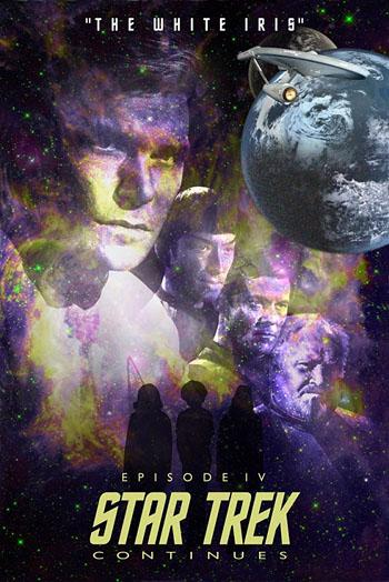 Star Trek Continues #4: The White Iris