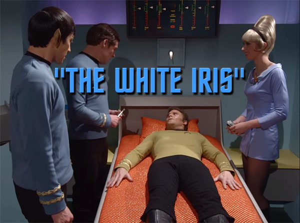 Star Trek Continues: The White Iris