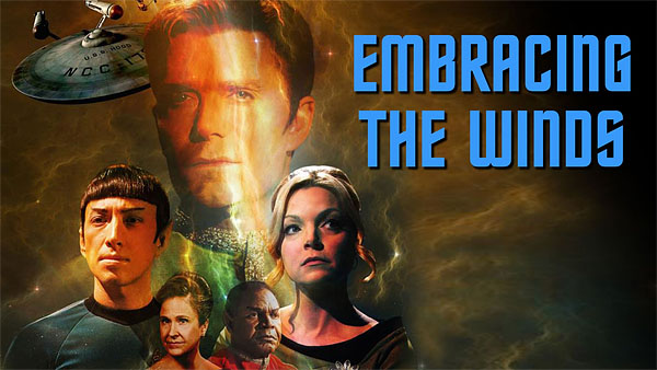 Star Trek Continues #7: Embracing The Winds
